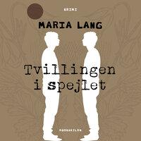 Tvillingen i spejlet - Maria Lang