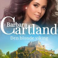 Den blonde viking - Barbara Cartland