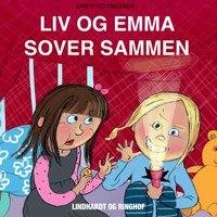 Liv og Emma sover sammen - Line Kyed Knudsen
