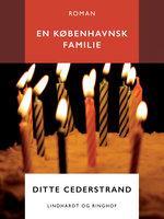 En københavnsk familie - Ditte Cederstrand