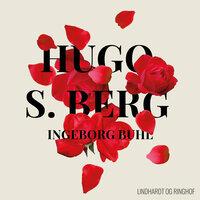 Hugo S. Berg - Ingeborg Buhl