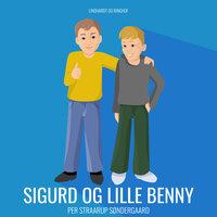 Sigurd og Lille Benny - Per Straarup Søndergaard
