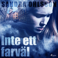 Inte ett farväl - Sandra Olsson