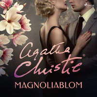 Magnoliablom - Agatha Christie