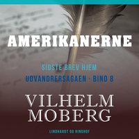 Amerikanerne - Vilhelm Moberg