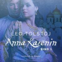 Anna Karenin. Bind 1 - Leo Tolstoj