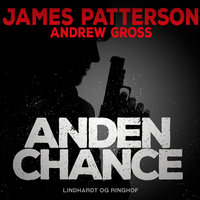 Anden chance - James Patterson, Andrew Gross