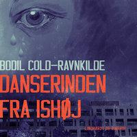 Danserinden fra Ishøj - Bodil Cold Ravnkilde