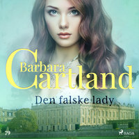 Den falske lady - Barbara Cartland
