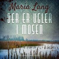 Der er ugler i mosen - Maria Lang