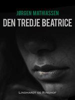 Den tredje Beatrice - Jørgen Mathiassen
