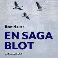 En saga blot - Bent Haller