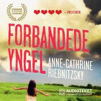 Forbandede yngel - Anne-Cathrine Riebnitzsky
