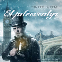 Et juleeventyr - Charles Dickens