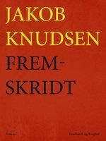 Fremskridt - Jakob Knudsen