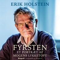 Fyrsten. Et portræt af Mogens Lykketoft - Erik Holstein