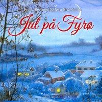 Jul på Fyrø - Franz Berliner, Jørn Birkeholm