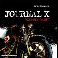 Journal X - Rockerdrabet - Peter Grønlund