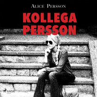 Kollega Persson - Alice Persson