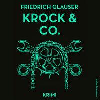 Krock & Co. - Friedrich Glauser