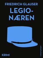 Legionæren - Friedrich Glauser