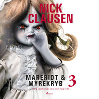 Mareridt og myrekryb 3 - Nick Clausen