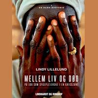 Mellem liv og død - Lindy Lillelund
