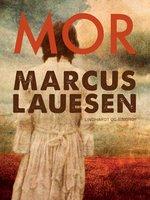 Mor - Marcus Lauesen