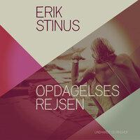 Opdagelsesrejsen - Erik Stinus