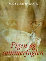 Pigen og sommerfuglen - Jacob Bech Nygaard
