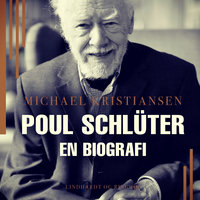 Poul Schlüter. En biografi - Michael Kristiansen
