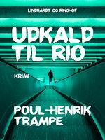 Udkald til Rio - Poul-Henrik Trampe