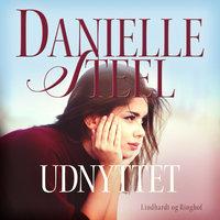 Udnyttet - Danielle Steel