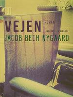Vejen - Jacob Bech Nygaard