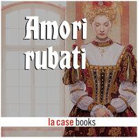 Amori rubati - Traditional