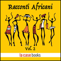 Racconti Africani Vol. 2 - Traditional