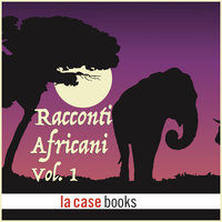 Racconti Africani Vol. 1 - Traditional