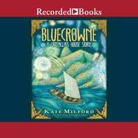 Bluecrowne - Kate Milford