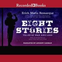Eight Stories - Erich Maria Remarque