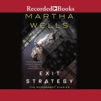 Exit Strategy - Martha Wells