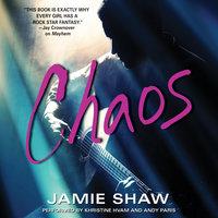 Chaos - Jamie Shaw