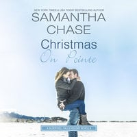 Christmas on Pointe: A Silver Bell Falls Holiday Novella - Samantha Chase