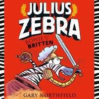 Julius Zebra: Bonje met de Britten - Gary Northfield