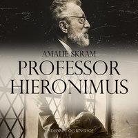 Professor Hieronimus - Amalie Skram