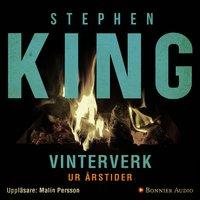 """Vinterverk : En av berättelserna ur novellsamlingen """"Årstider"""" - Stephen King"""