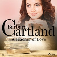 A Teacher of Love (Barbara Cartland s Pink Collection 71) - Barbara Cartland