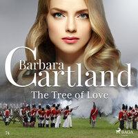 The Tree of Love - Barbara Cartland's Pink Collection 74 (Unabridged) - Barbara Cartland