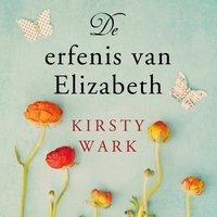 De erfenis van Elizabeth - Kirsty Wark