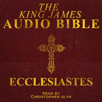 Ecclesiastes - Christopher Glyn