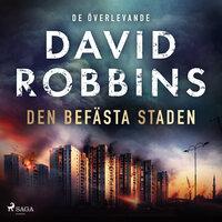 Den befästa staden - David Robbins